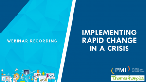 Implementing Rapid Change In A Crisis: a recording of our webinar