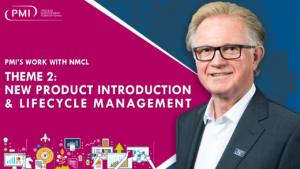 PMI's Work with NMCL – Theme 2: New Product Introduction & Lifecycle Management