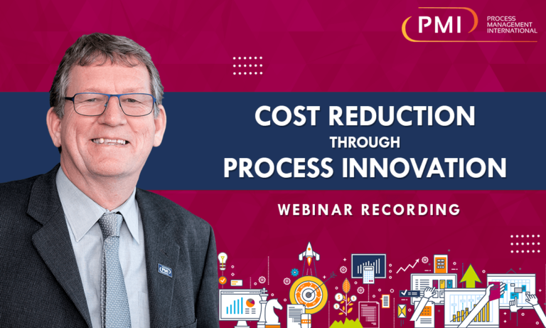 Cost Reduction Through Process Innovation: a recording of our webinar