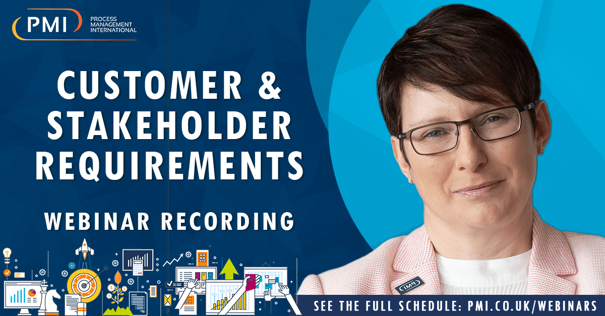 Customer and Stakeholder Requirements: a recording of our webinar
