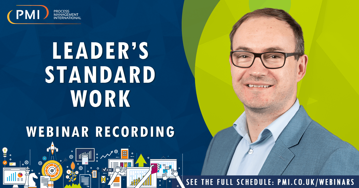 Leader's Standard Work: A recording of our webinar