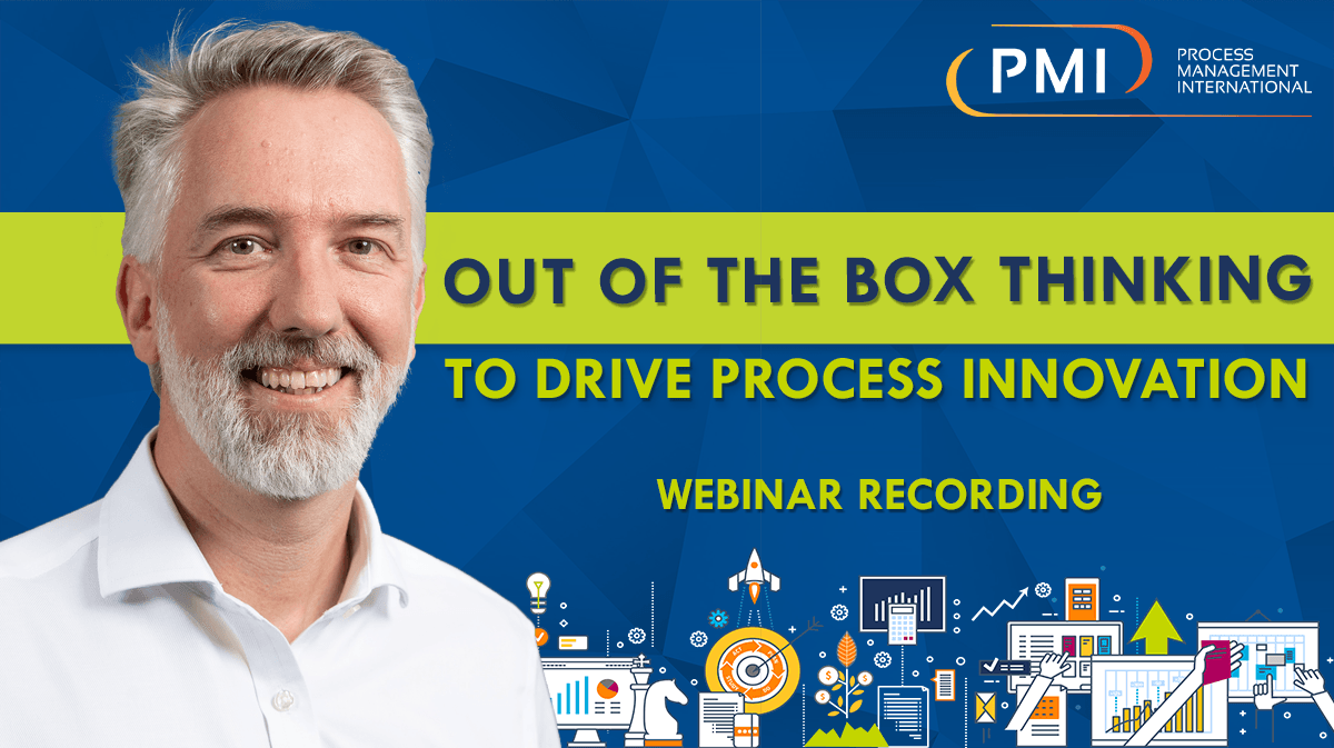 Out of the Box Thinking to Drive Process Innovation: a recording of our webinar