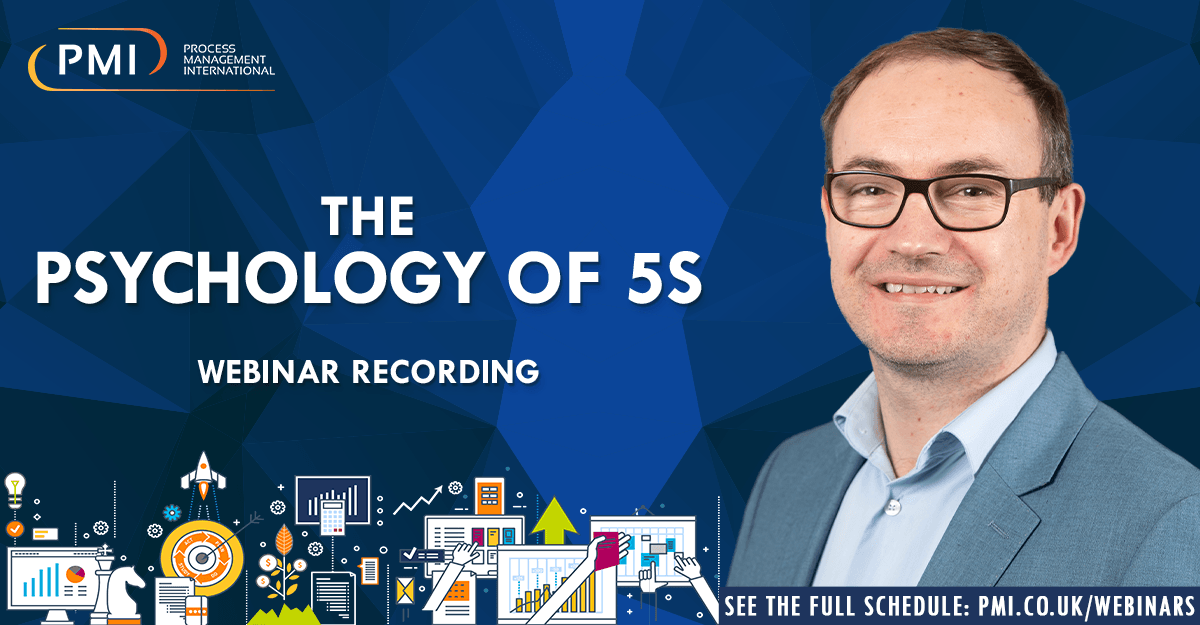 The Psychology of 5S: a recording of our webinar