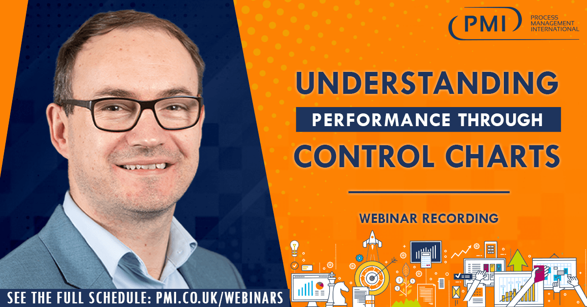 Understanding Performance Through Control Charts: a recording of our webinar