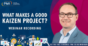 What Makes a Good Kaizen Project?  A recording of our webinar