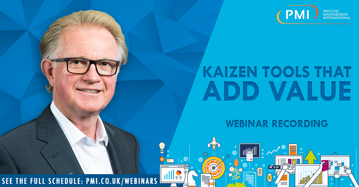 Kaizen Tools That Add Value: a recording of our webinar