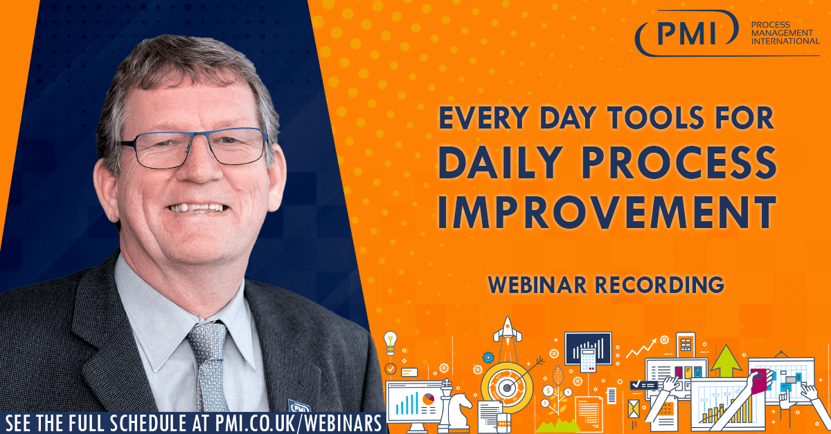 Every Day Tools for Daily Process Improvement: a recording of our webinar