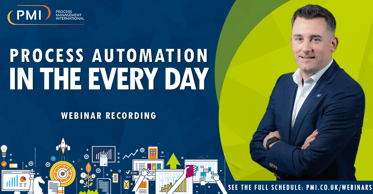 Process Automation in the Every Day: a recording of our webinar