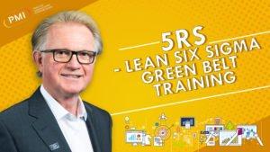 5Rs – Lean Six Sigma Green Belt Training