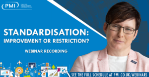 Standardisation – Improvement or Restriction? A recording of our webinar