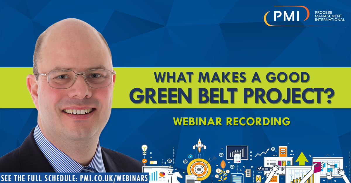 What Makes a Good Green Belt Project?  A recording of our webinar