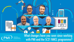What changes have you seen since working with PMI and the SC21 NMCL programme?
