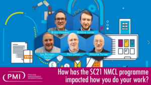How has the SC21 NMCL programme impacted how you do your work?