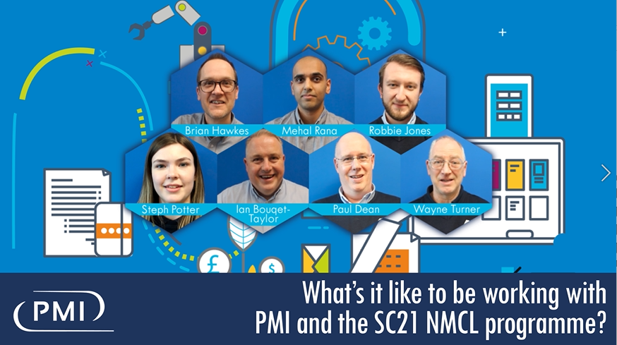 What's it like to be working with PMI and the SC21 NMCL Programme?