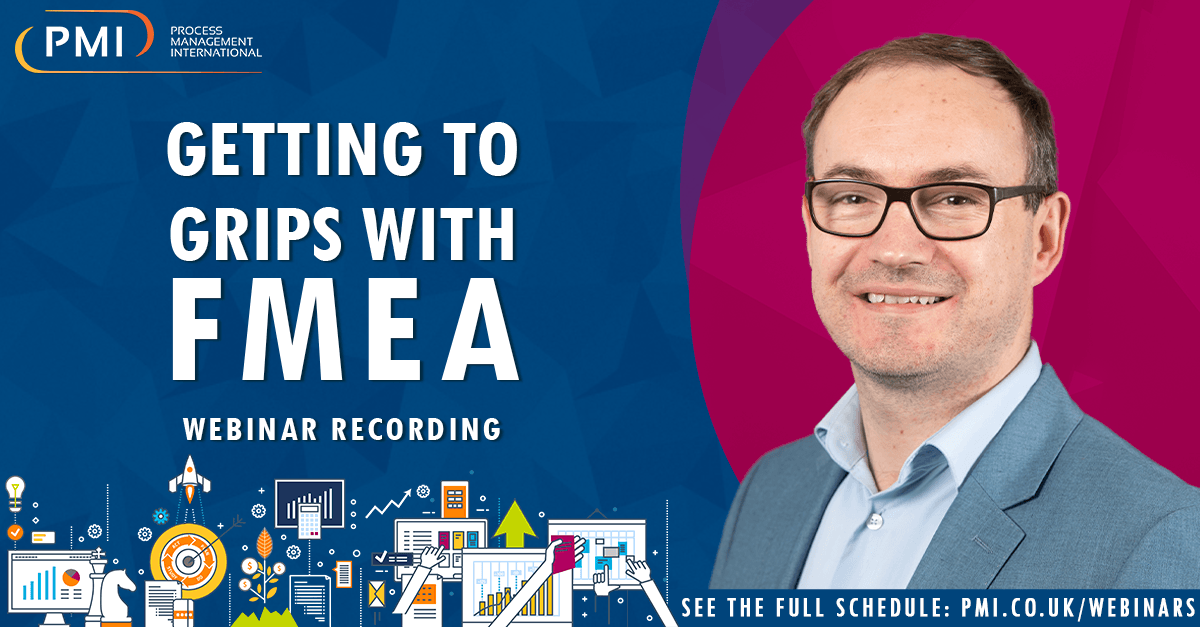 Getting to Grips with FMEA: a recording of our webinar
