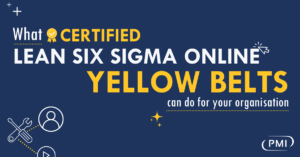 What Lean Six Sigma Yellow Belts Can Do For Your Organisation