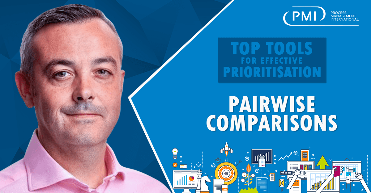 Top Tools for Effective Prioritisation: How to Use Pairwise Comparisons