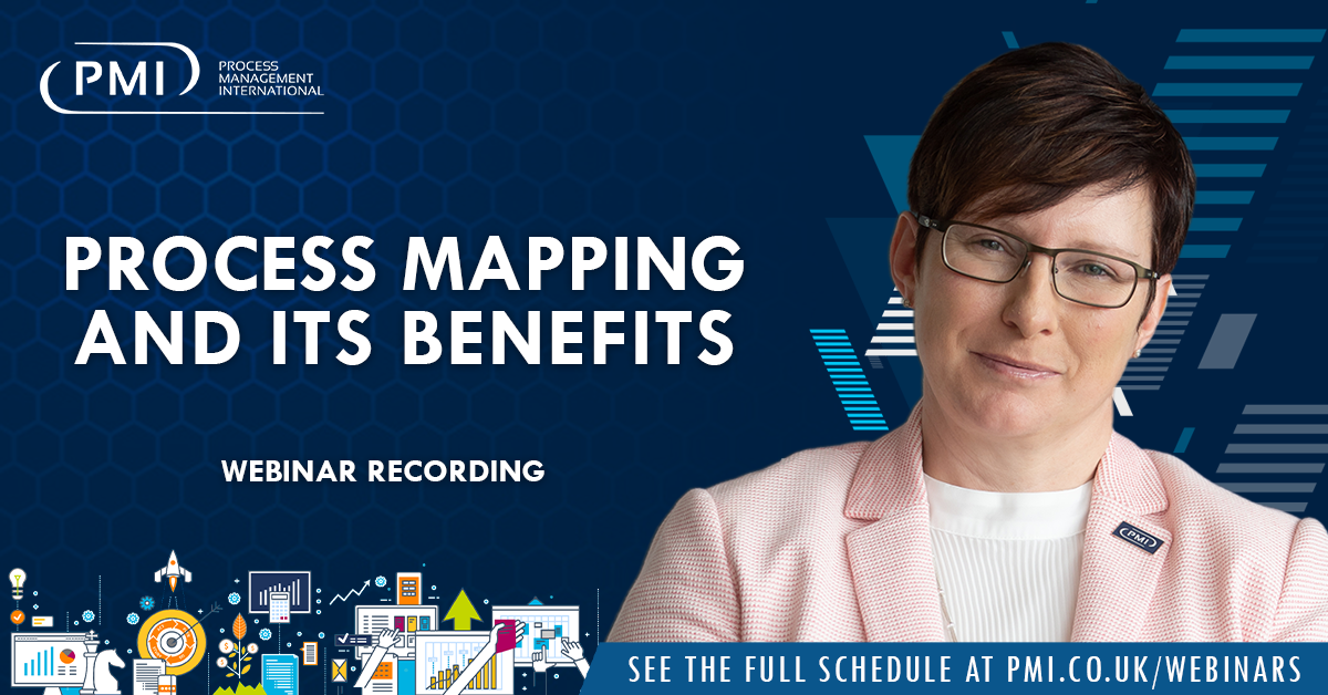 Process Mapping and its Benefits: a recording of our webinar